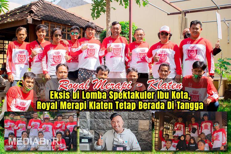 Eksis Lomba Spektakuler di Ibu Kota, Royal Merapi Klaten Tetap Berada Di Tangga Juara