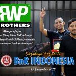 RWP Brothers : Selamat Ulang Tahun BnR Indonesia Ke-11