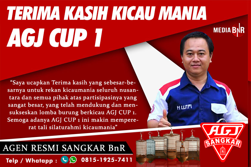 AGJ CUP 1 : Terima Kasih Kicau Mania